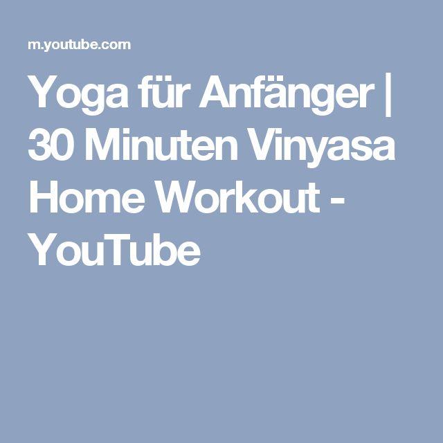 Yoga für Anfänger   30 Minuten Vinyasa Home Workout - YouTube