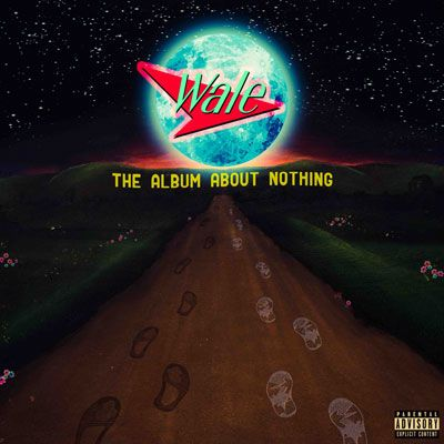 Wale - The Album About Nothing Couverture