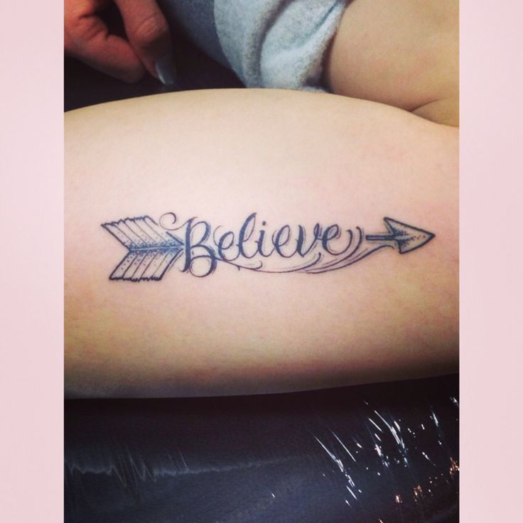 Believe And Arrow Tattoo. I Love It!