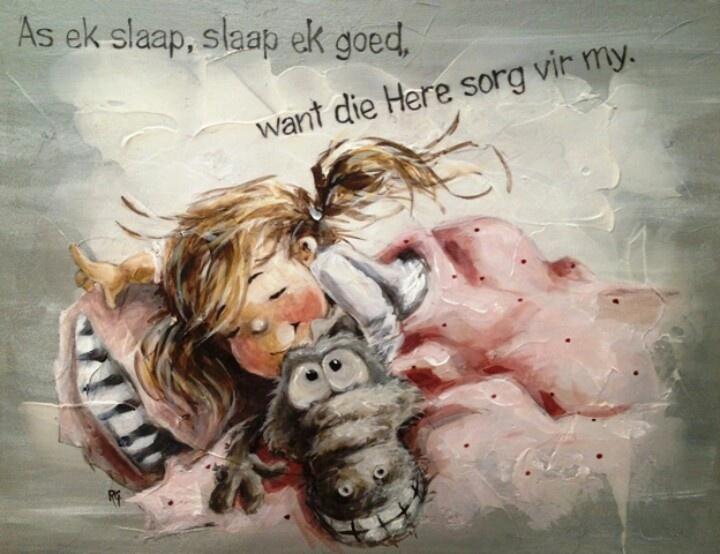 As ek slaap slaap ek goed want die Here sorg vir my