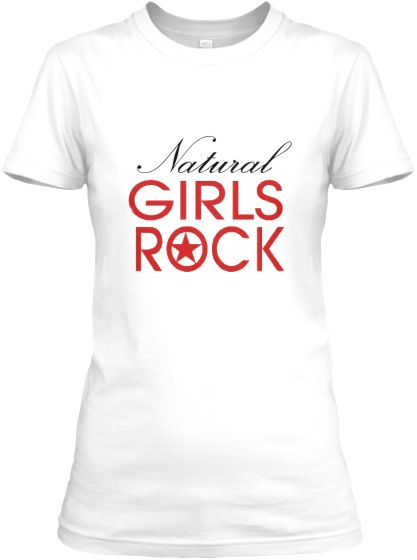 *Sold Out*  Natural Girls Rock - Fitted http://teespring.com/black_girls_rock  natural hair tees