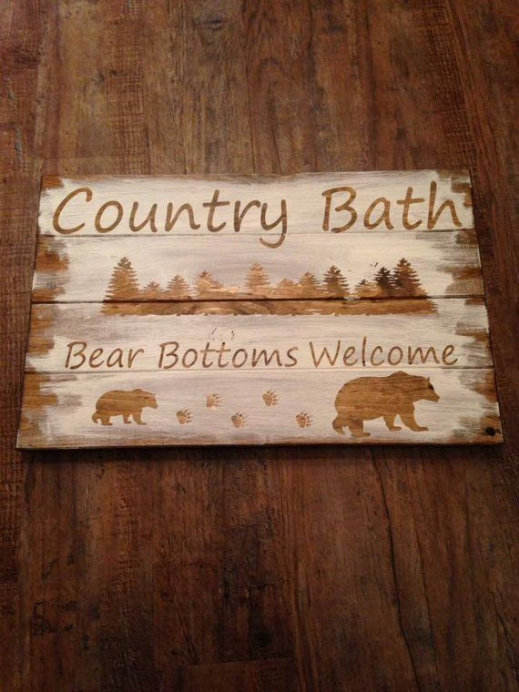 Bear Bottoms Welcome Sign Rustic Bathroom Sign Country Etsy Country Bathroom Decor Rustic Wallpaper Rustic Decor