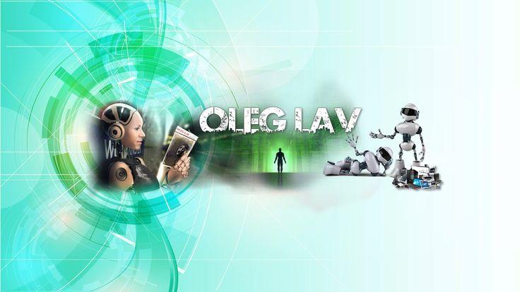Второй канал YouTube - https://www.youtube.com/channel/UC7dJm__asrL-e3BJxNgbScA Блог на компьютерную тематику - http://oleglav.com/ Музыкальный блог - http:/...