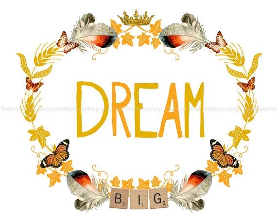 BIG: Dream Big, Quotes, Etsy, Dreams, Art Poster, Inch Print, A4 Poster, Natural