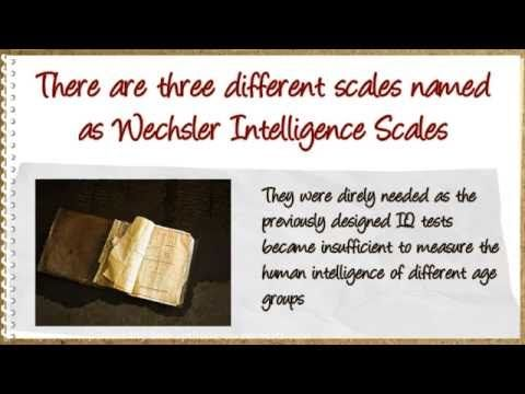 What is the Wechsler scale and its Versions