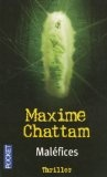 Maléfies - Maxime Chattam