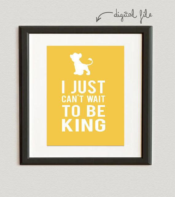 DIGITAL FILE // I Just Can't Wait To Be King- Simba- The Lion King print- Golden color