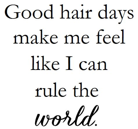 Best 25 hair quotes ideas on pinterest hairstylist for Salon quotes of the day