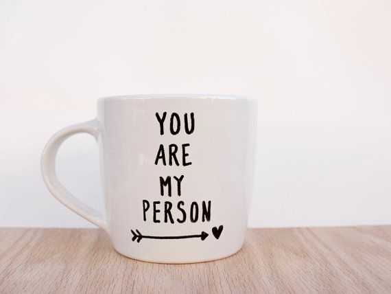 You Are My Person Coffee Mug // You Are My Person by AvonnieStudio, $21.95