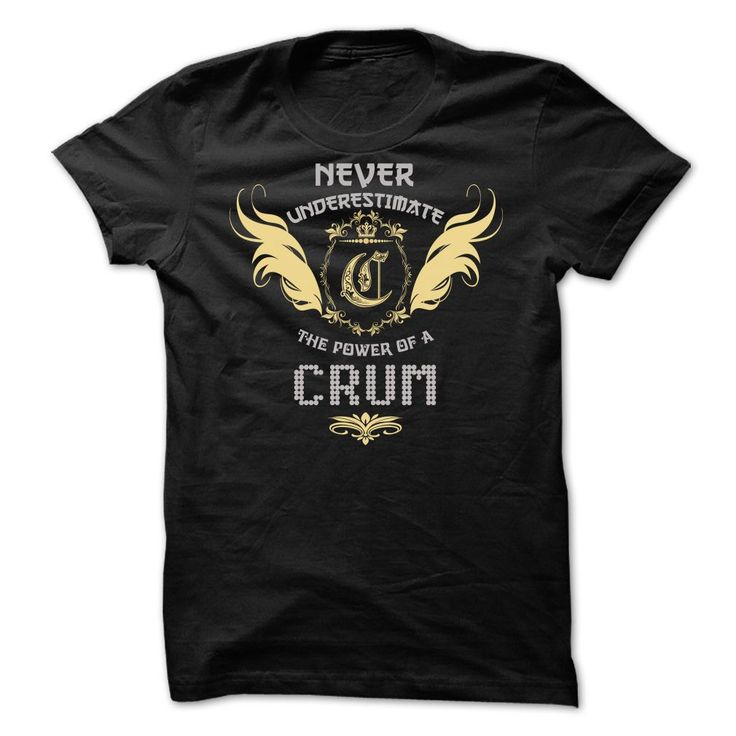 Multiple colors, sizes & styles available!!! Buy 2 or more and Save Money!!! ORDER HERE NOW >>> https://sites.google.com/site/yourowntshirts/crum-tee