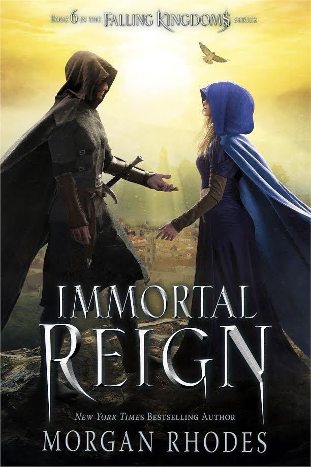 Immortal Reign (Falling Kingdoms #6) by Morgan Rhodes