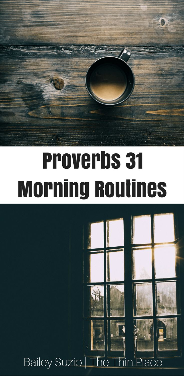 I am a big believer in starting your morning with intentionality. So here are 6 ways to start your morning with Proverbs 31 intentionality.