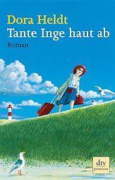 Tante Inge haut ab (Dora Heldt)