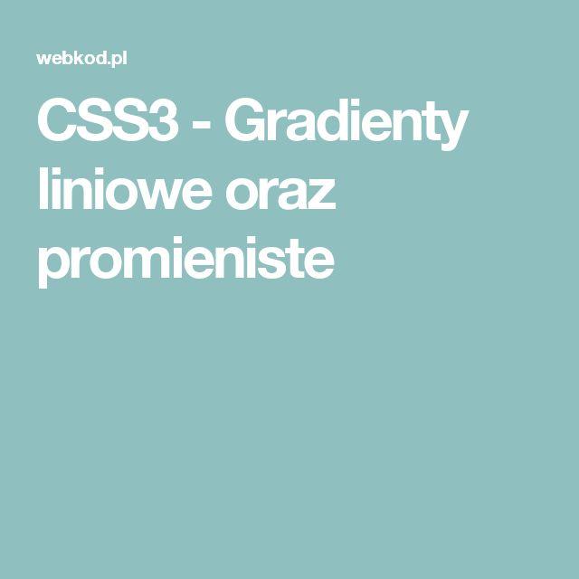 CSS3 - Gradienty liniowe oraz promieniste