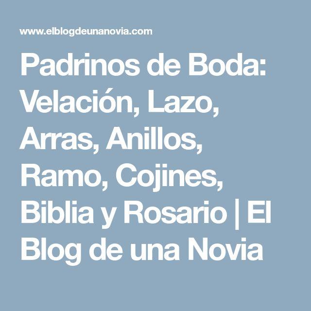 Padrinos de Boda: Velación, Lazo, Arras, Anillos, Ramo, Cojines, Biblia y Rosario | El Blog de una Novia