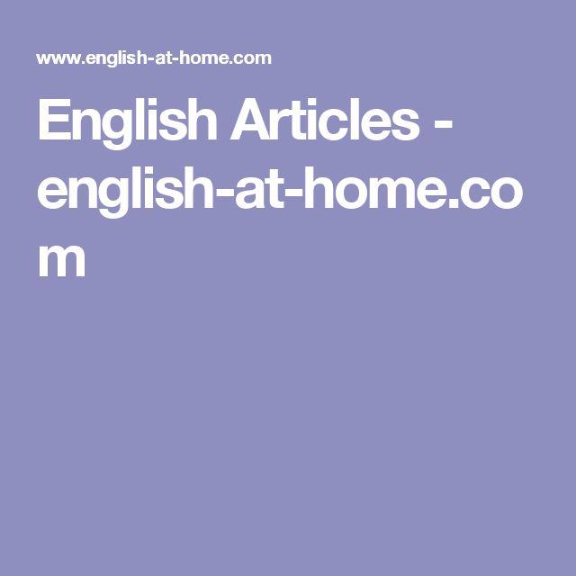 English Articles - english-at-home.com