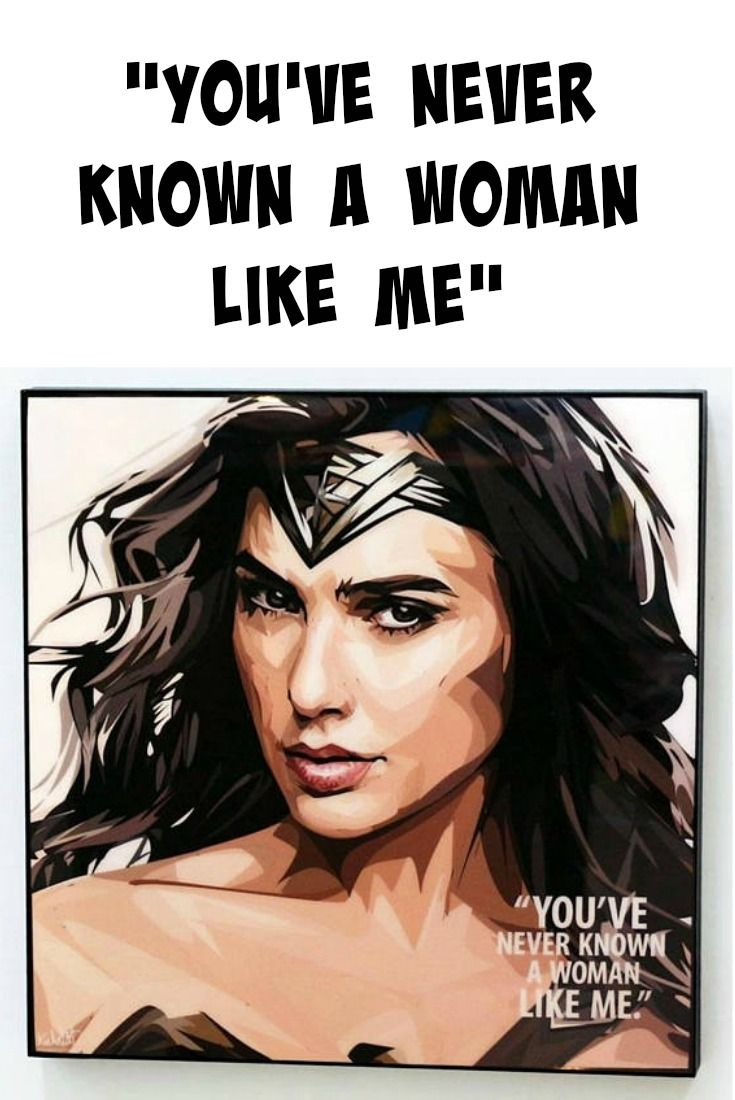 Wonder Woman Quote Gal Gadot As The Inspiring Justice Leagues Wonder Woman From Dc Comics Wonder Woman Quotes Motivational Quotes For Women Woman Quotes