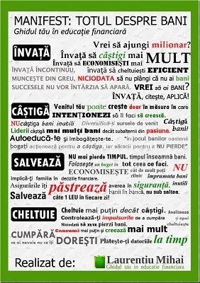 MANIFEST: Totul despre Bani! Invata – Castiga – Salveaza – Cheltuie http://laurentiumihai.ro/manifest-totul-despre-bani/