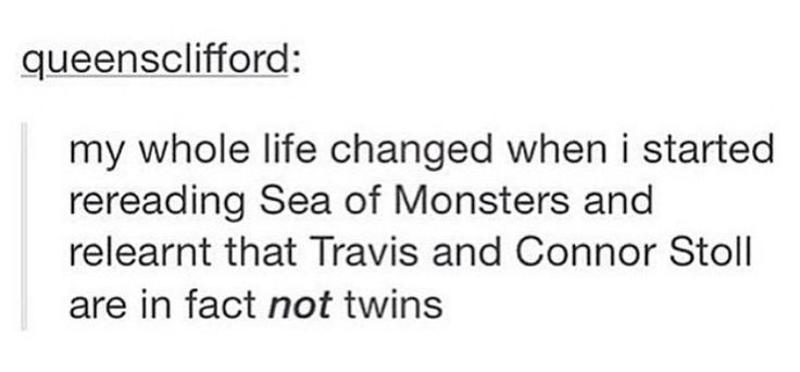 WHAT. (YES SADLY THIS IS TRUE. TRAVIS IS CONNER'S OLDER BROTHER)