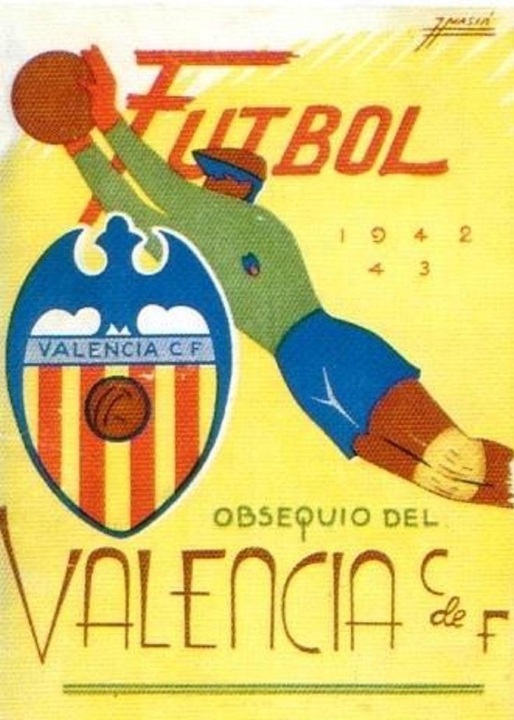 Cartel obsequio del valencia club de f tbol 1942 43 - Vintage valencia ...