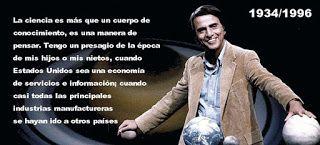 Blog de palma2mex : Carl Sagan y la predicción que vivimos hoy