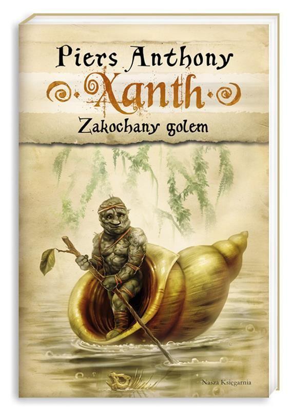 XANTH 9. ZAKOCHANY GOLEM Piers Anthony KSIĘGARNIA INTERNETOWA AURELUS
