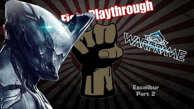 Warframe PC Excalibur Part 2