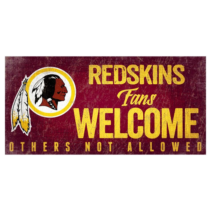 NFL Washington Redskins Fan Creations Fans Welcome Sign