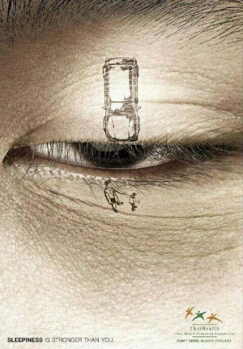 If he closes his eye?  This is a poster to prevent a drowsy driving.  Thailand, 2011    태국에서 발표한 2011년 졸음운전 예방 캠페인 포스터.태국건강증진재단(Thai Health Promotion Foundation)에서 졸음운전 방지를 위해 공익광고'졸음은 당신보다 강하다(Sleepiness is Stronger than You)'를 발표했다.