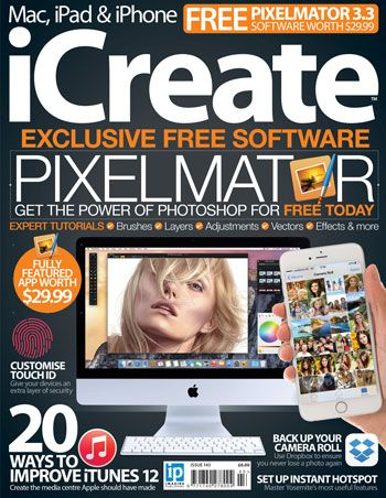 iCreate is the world-leading magazine for creative Mac, iPad and iPhone users. This issue we're giving away our favourite image-editing app Pixelmator for free to every reader and running through a series of expert tutorials to help you master brushes, layers, vector shapes and much more. We also show you 20 ways to improve the much-maligned iTunes 12, as well as providing a wealth of brilliant tutorials and industry-respected reviews of the hottest accessories for your Mac, iPad and iPhone.