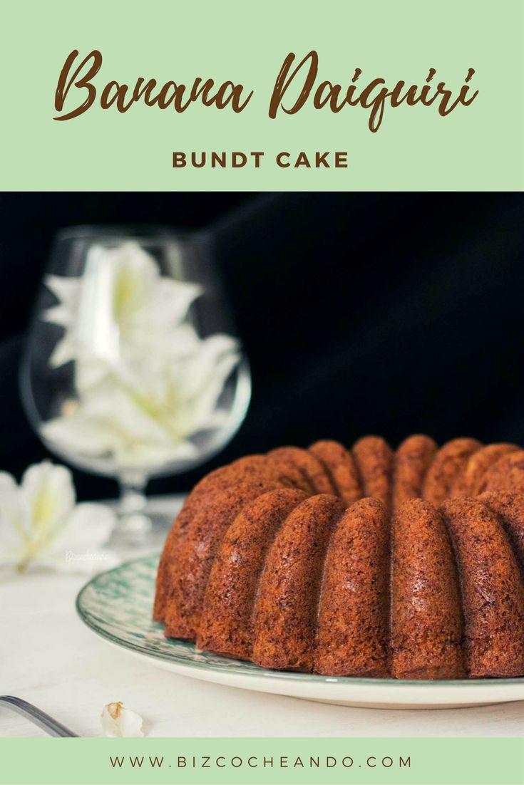 Banana Daiquiri Bundt Cake - Bizcocheando.com - Bizcocho de Daiquiri de Plátano