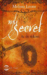 My secret - Az én titkom könyv - Dalnok Kiadó Zene- és DVD Áruház - Ezoterikus könyvek - Ezoterikus elméletek