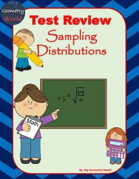 Students will review learned concepts of sampling distributions. This review will give students an idea of what concepts they have mastered and what areas they need additional help on to achieve mastery.