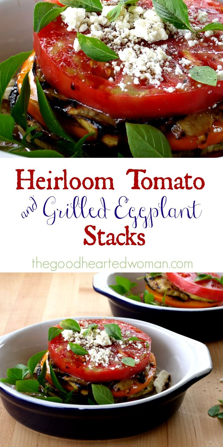 These Heirloom Tomato & Grilled Eggplant Stacks are fresh, local, seasonal, and delicious to the last bite.