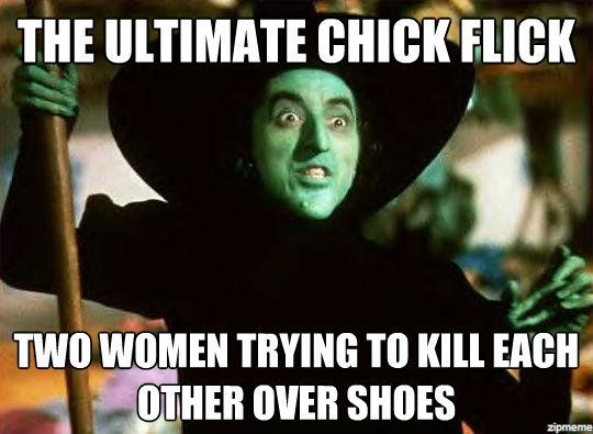 The Wizard of Oz ultimate chick flick meme