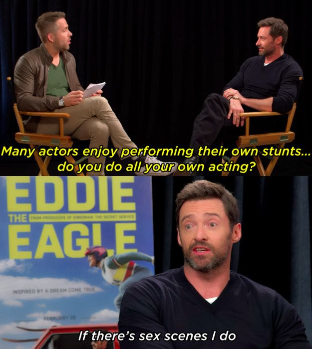 There was that time Ryan crashed the Eddie the Eagle junket and interviewed Hugh. | Ryan Reynolds And Hugh Jackman Can't Stop Trolling Each Other