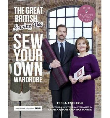 the great british sewing bee sew your own wardrobe pdf