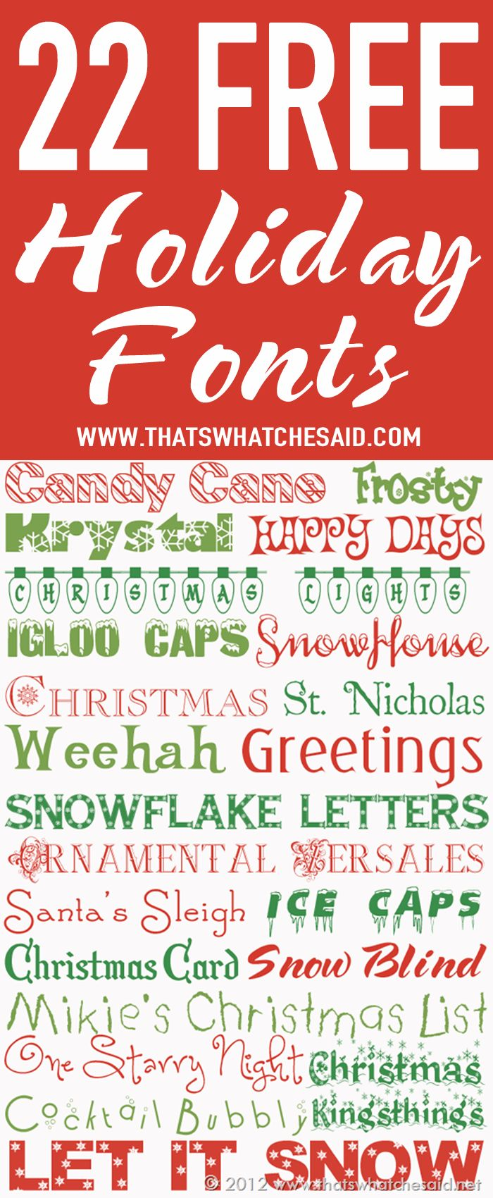 22 Free Holiday Fonts at www.thatswhatchesaid.com