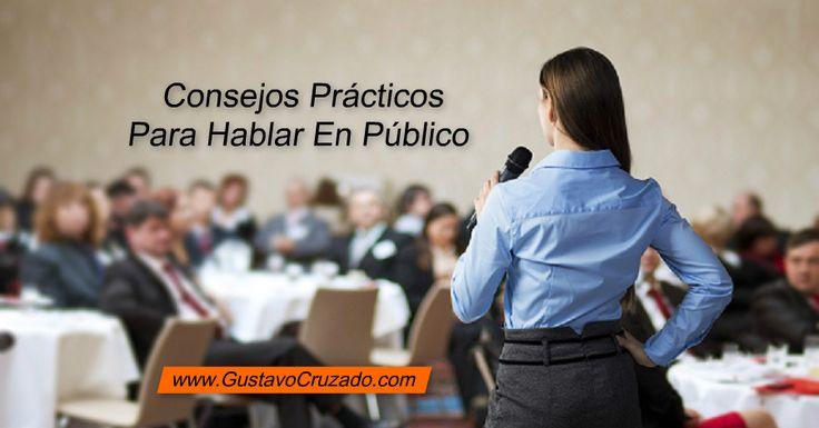 http://gustavocruzado.com/hablar-en-publico/No todos somosgrandes oradores pero si sigues estos consejos prácticos para hablar en público, podrás llegar a ser un orador ameno y eficaz.http://gustavocruzado.com/hablar-en-publico/