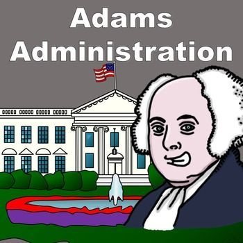 Two-page graphic organizer that follows the key events that happened during John Adams's presidency. Cover both the election of 1796 & 1800, The XYZ Affair, Quasi-War with France, the Alien & Sedition Acts, & the Virginia & Kentucky Resolutions.