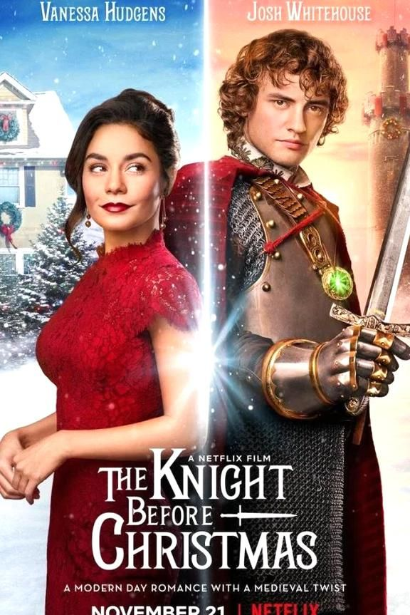 First Look At Vanessa Hudgens New Netflix Christmas Movie The Knight Before Christmas In 2020 The Knight Before Christmas Netflix Christmas Movies English Movies