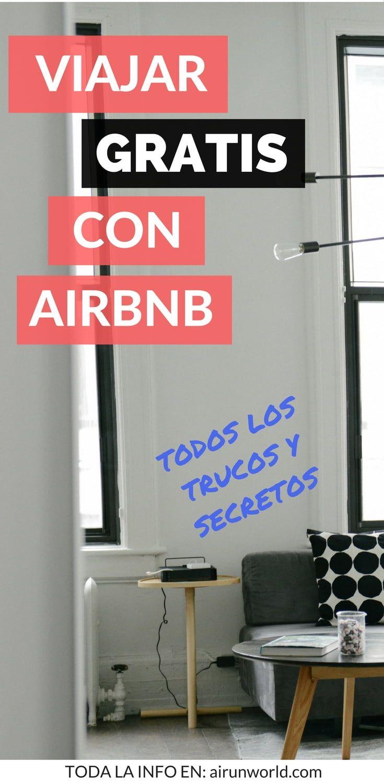 Cómo viajar barato, alojamiento gratuito: Crédito infinito con Airbnb