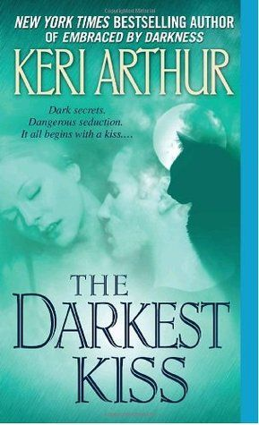 Between dreams and reality | The Darkest Kiss by Keri Arthur