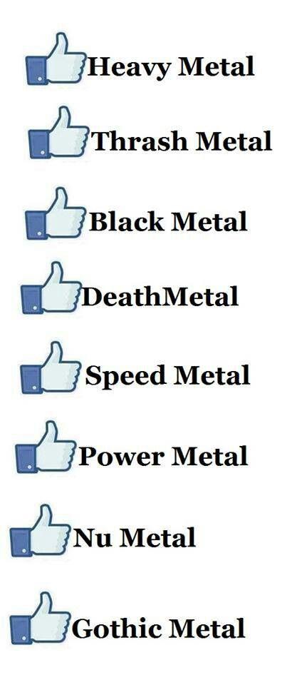 Heavy, thrash, black, death, speed, power, nu and gothic metal.