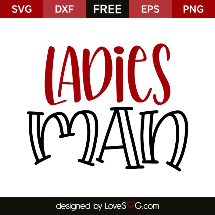 *** FREE SVG CUT FILE for Cricut, Silhouette and more *** Ladies man