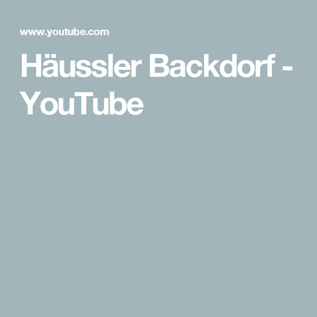 Häussler Backdorf  - YouTube