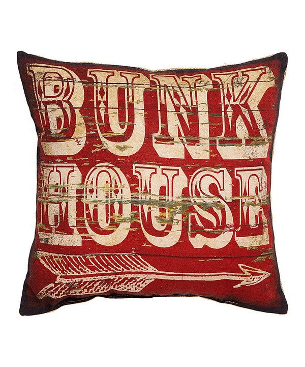 Take a look at this 'Bunk House' Pillow on zulily today!