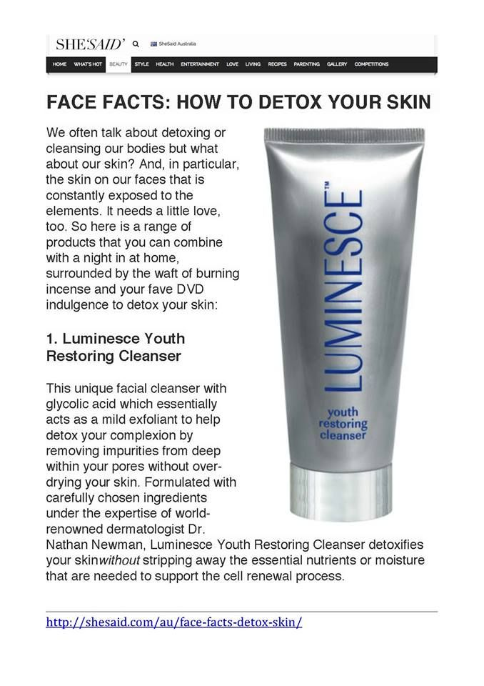 """""""She Said"""" has featured LUMINESCE™ Youth Restoring Cleanser as their #1 indulgence to detox your skin saying, """"This unique facial cleanser with glycolic acid which essentially acts as a mild exfoliant to help detox your complexion by removing impurities from deep within your pores without over-drying your skin."""