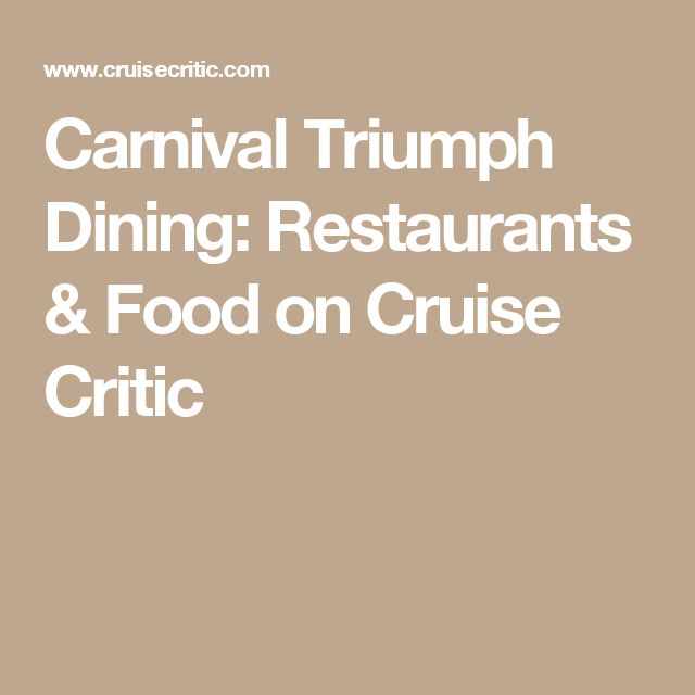 Carnival Triumph Dining: Restaurants & Food on Cruise Critic