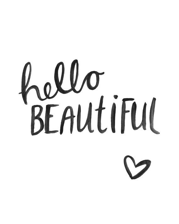 ♥ This is a gorgeous Brush Script Art Print featuring my hand painted artwork of hello beautiful. It is printed on thick white 200gsm paper stock